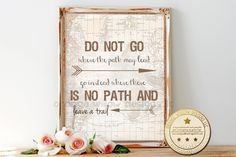 Do not go where the path may lead go instead where there is no path and leave a trail, 11x14 Art Print Map Art Printable, Map World Art by OrangeWillowDesigns on Etsy