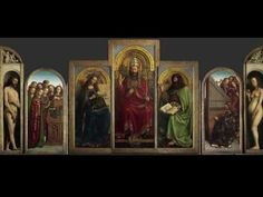 Jan van Eyck, The Ghent Altarpiece (2 of 2) - YouTube