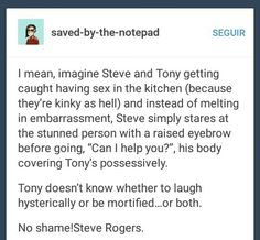 No shame!Steve Rogers ~ Superhusbands Stony tumblr text