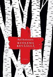 lataa / download KUOLEMA KEVÄÄLLÄ epub mobi fb2 pdf – E-kirjasto