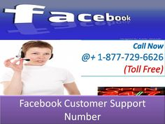 Call On 1-877-729-6626 Free Number for Facebook customer support