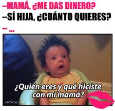 20 moments you have surely lived with your mom at least once in your life - Famous Last Words Memes Humor, New Memes, Ecards Humor, Funny Spanish Memes, Spanish Humor, Spanish Class, Wtf Funny, Funny Jokes, Hilarious