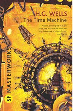The Time Machine (SF Masterworks) by H. G. Wells http://www.amazon.com/dp/0575095172/ref=cm_sw_r_pi_dp_VG58ub1FPSXN2
