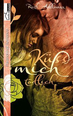 Mein Buchtipp: Küss mich tödlich, bookshouse Verlag