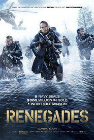 Renegades Movie,Renegades (2017),Renegades Movie cast,Renegades Movie Poster,Renegades Movie Trailer