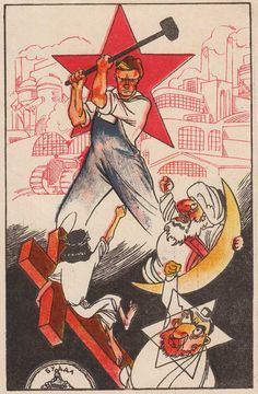 Communist anti-religion poster, date unknown : PropagandaPosters Communist Propaganda, Propaganda Art, Arte Latina, Political Art, Political Posters, Soviet Art, Communism, Cool Posters, Historical Photos