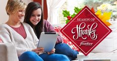 Celebrate the #SeasonofThanks with @FrontierCorp! Share what you're thankful for & you could win a $1,000 gift card.