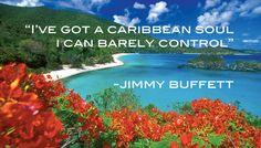 Trunk Bay and a fitting Jimmy Buffett quote for you!