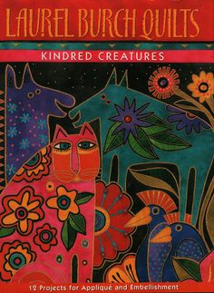 Laurel Burch Quilts Kindred Creatures by Burch - Jimali McKinnon - Picasa Webalbums