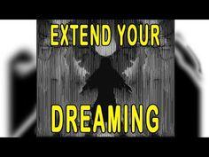 Extend Your DREAMING - Prolonga tus ENSUEÑOS