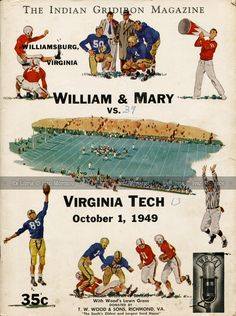 Virginia Tech (Hokies) at College of William and Mary (Tribe). VT Head Coach: Robert C. Final score: Virginia Tech W&M Football Program, Vintage Football, Sport Football, College Football, Wake Forest Football, Fifty Cent, Mercury Cars, Beautiful Places To Live, Virginia Tech Hokies
