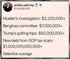 So that's $1,000,090,000,000+ Republicans are cool w/, but $3,200,000+ & they're furious? Benghazi witch hunt alone was $3,800,000+ more than Muellers current investigation. Trumps golf trips were $79,800,000+ more than Muellers current investigation. The new debt from GOP tax scam will be $999,999,680,000+ more than Muellers current investigation (& that's low balling the GOP's #'s by around $400,000,000,000). Is Muellers investigation really bothering the GOP financially, or is it actual…