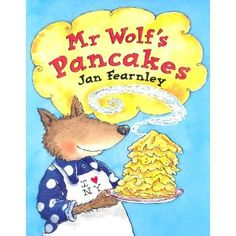 Children's book about pancakes. Prefect for Rainbow Pancakes Math Literature, Mister Wolf, Little Red Hen, Pancake Day, Mentor Texts, Book Activities, Kids Learning, Childrens Books, My Books
