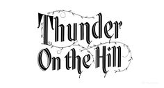 THUNDER ON THE HILL (1951)  movie title