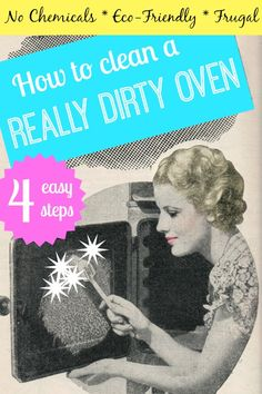 How to clean a REALLY dirty oven
