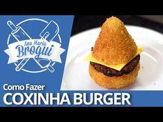 Ana Maria Brogui #252 - Como fazer o famoso Coxinha Burger