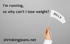 Running and Weight Loss #shrinkingjeans #running #weightloss