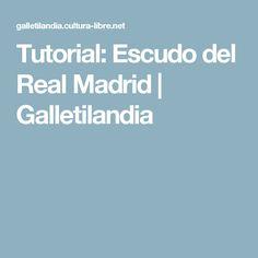 Tutorial: Escudo del Real Madrid | Galletilandia