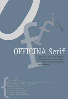Officina Serif - Erik Spiekermann - ITC
