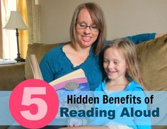 5 Hidden Benefits of Reading Aloud to your children.