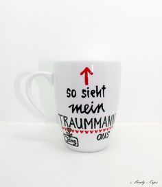 Geschenk Mann Tasse ♥Traummann♥ Geschenk Freund von Lovely-Cups   auf DaWanda.com