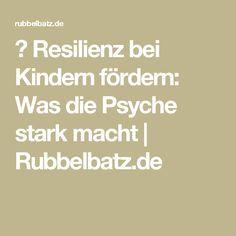 ✪ Resilienz bei Kindern fördern: Was die Psyche stark macht | Rubbelbatz.de