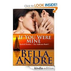 Another series to read!  If You Were Mine Belle Andre
