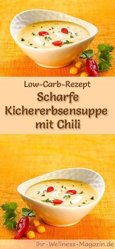 Low Carb Kichererbsensuppe mit Chili - gesundes, einfaches Rezept Low-carb recipe for chickpea soup with chilli: low in carbohydrates, reduced in calories and healthy. A simple, quick soup recipe, perfect for losing weight carb weight Rezepte Quick Soup Recipes, Easy Healthy Recipes, Low Carb Recipes, Diet Recipes, Easy Meals, Dessert Recipes, Dieta Atkins, Low Glycemic Diet, Menu Dieta