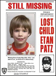 The First Kid On A Milk Carton One of the most famous pictures attached to any crime is that of six-year-old Etan Patz. The young boy went missing on May 25, 1979. This was the first day he was allowed to walk to the bus alone to get to school. Sadly, his body has never been found.