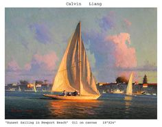 Sunset Sailing in Newport Beach by Calvin Liang Oil ~ x Canvas Painting Landscape, Seascape Paintings, Large Painting, Malibu Sunset, Sailing Day, Sailboat Painting, Large Artwork, Water Art, Traditional Paintings