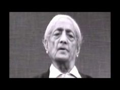 THE ONLY VIDEO YOU HAVE TO SEE: J. KRISHNAMURTI Totally Absolutely Without Conflict [2/4]
