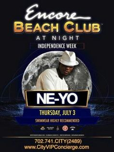 Encore Beach Club at Night with Ne-Yo Thursday July 3rd. 702.741.2489 City VIP Concierge for Table and Bottle Service, VIP Services and the BEST of Any & Everything 4th of July Las Vegas!!! #EncoreBeachClubatNight #VegasNightclubs #LasVegasBottleService #IndependenceDayLasVegas #CityVIPConcierge #VegasPoolParties CALL OR CLICK TO BOOK www.CityVIPConcierge.com