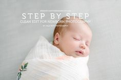 Lifestyle Newborn Photography Before and After Edit. I get a lot of questions about how to transition from posed newborn photography to lifestyle newborns