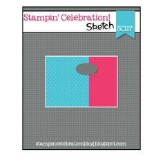 Stampin' Celebration Challenge: SC117 Sketch Challenge