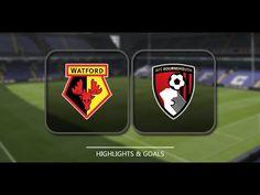 Watford vs AFC - watford vs afc bournemouth 2-2 [all goal & highlights] ...