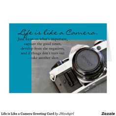 Life is Like a Camera Greeting Card by Amy Steeples.  Available on Zazzle.