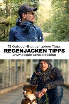 Wer eine Outdoor- & Regenjacke kaufen möchte, hat die Qual der Wahl. Diese 12 Outdoor-Blogger geben Tipps, denn sie stellen dir ihre Lieblingsjacke vor.