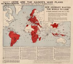 - How Germany wanted the world to look 1917.