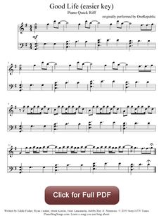 Good Life - OneRepublic (easy key). Find more free piano sheet music at www.PianoBragSongs.com.