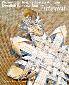 House Revivals: New Swedish Woven Star Tutorial for 2012