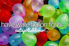 Waterballon fights !!!!!!! on summer or Spring