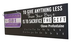 Prefontaine to give anything less than your best is to sacrifice the gift medal holder hanger display - $39.99