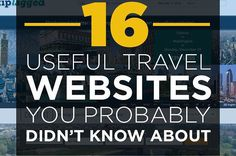 http://www.buzzfeed.com/chelseypippin/16-useful-travel-websites-you-probably-didnt-know-about
