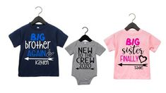 Big Brother Shirts Big Sister Shirts and New to the Crew- New big brother-new big sister-new baby-pregnancy announcement shirts- Sibling Shirts, Sister Shirts, New Big Brother, Pregnancy Announcement Shirt, Birthday Gifts For Women, Personalized Shirts, Online Shopping Stores, New Baby Products, Sisters