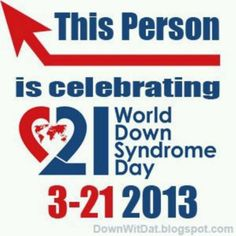 Happy World Down Syndrome Day!!!
