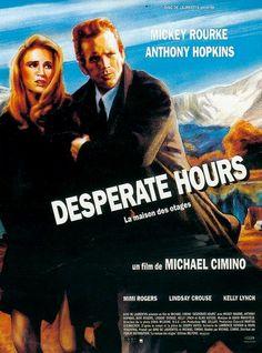 Desperate Hours La Maison des otages (Desperate Hours) - 1990 - Thriller, Policier, Drame - le 9 Janvier 1991 au cinéma - de Michael Cimino avec Mickey Rourke, Anthony Hopkins, Mimi Rogers, Lindsay Crouse