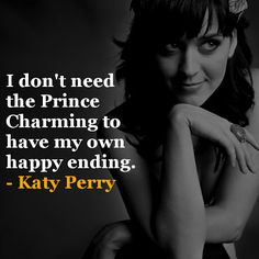 My favorite Katy perry quote!