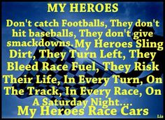 My Heros drive race cars Racing Baby, Sprint Car Racing, Dirt Track Racing, Race Car Quotes, Race 3, Way Of Life, Fast Cars, Motocross, Girls Race