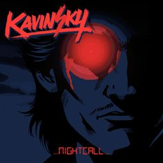 Kavinsky's Nightcall album artwork