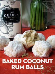 Baked Coconut Rum Balls with The Kraken Spiced Rum Malibu Coconut, Coconut Rum, Rum Truffles, Kahlua Recipes, Kraken Rum, Best Key Lime Pie, Eclair Recipe, Lime Pie Recipe, Rum Balls